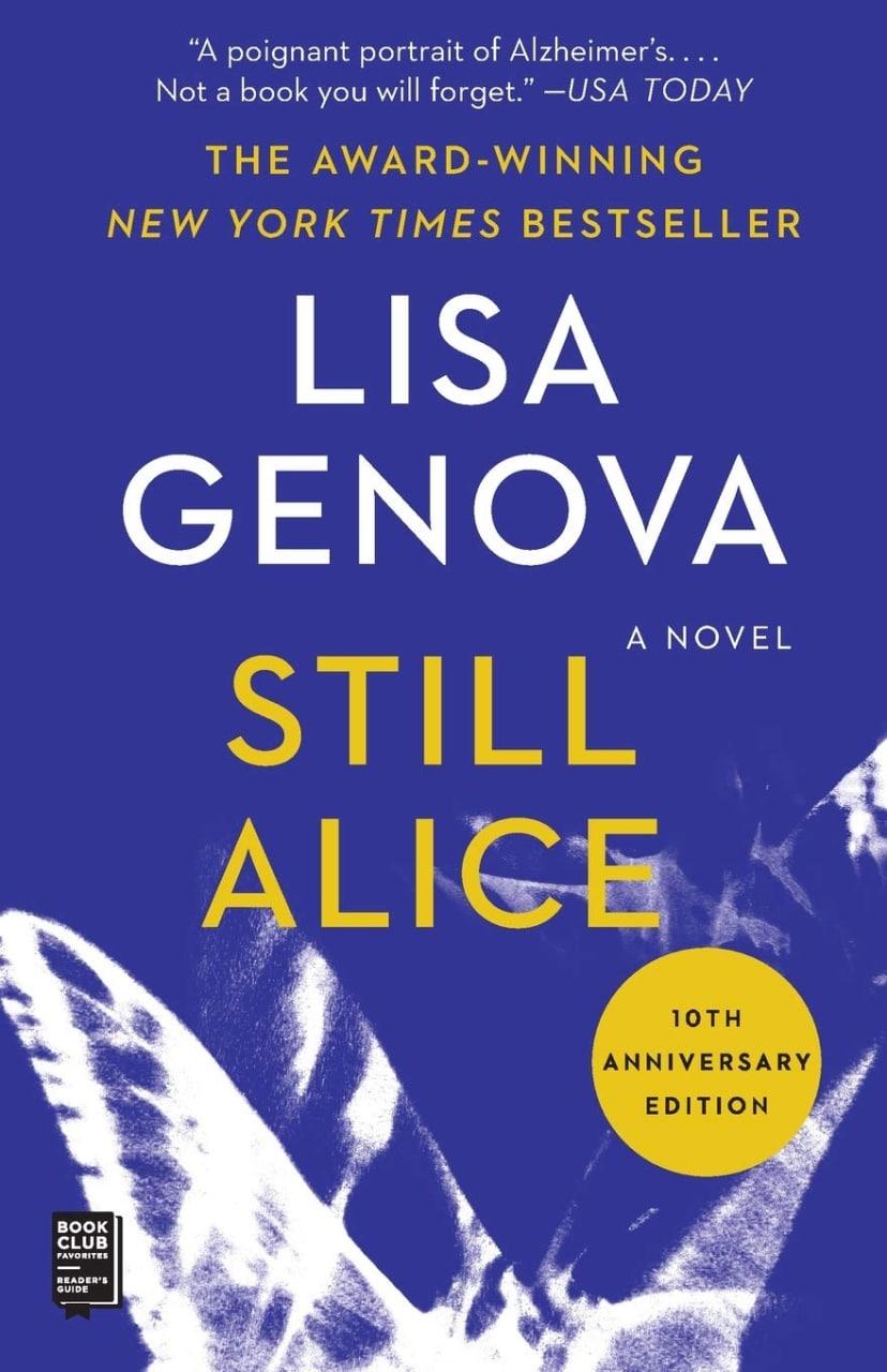 Still Alice, Lisa Genova       Все еще Элис, Лиза Дженова  Как человеку...
