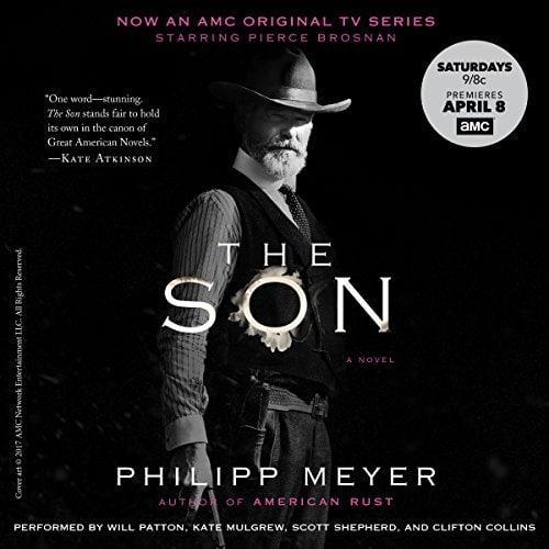 The Son, Филипп Майер Читают: Will Patton (бессменный чтец книг Стивена...