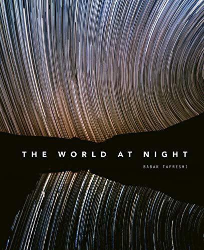 """""""Мир ночью"""" Бабака Тафреши предлагает десятки снимков ночного неба со всей..."""