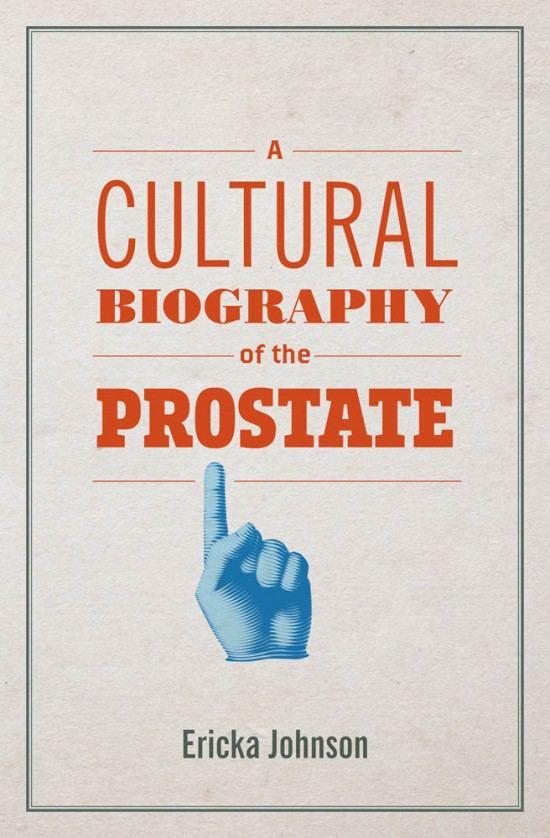 """Ну, наконец-то. Написали. Дошли руки. """"Культурная биография простаты: Что..."""