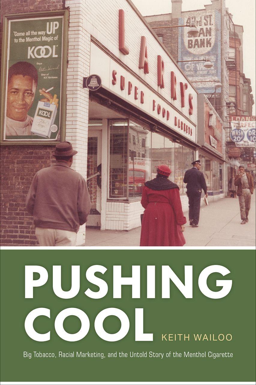 Пара любопытных книжек. Pushing Cool: Big Tobacco, Racial Marketing, and the...