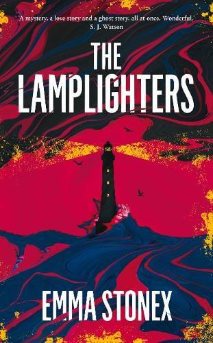 Lamplighters, Emma Stonex       Смотрители маяка, Эмма Стоунекс
