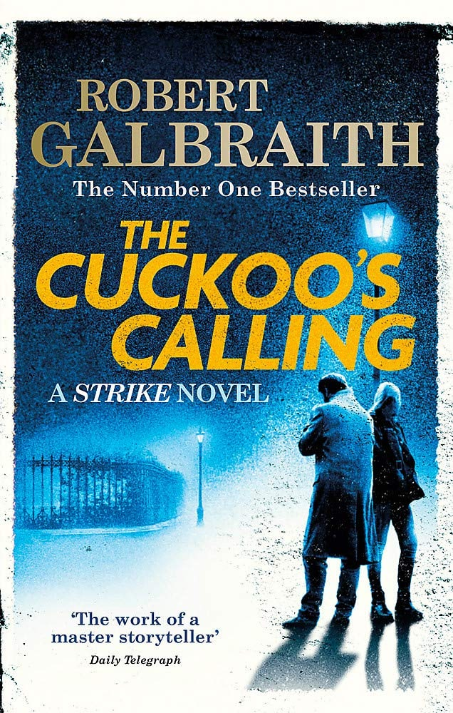 ​The Cuckoo's Calling, Robert Galbreith         Зов кукушки, Роберт...