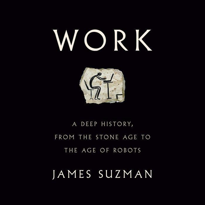 В книге Джеймса Сазмэна про историю работы («Work», James Suzman) встретилась...
